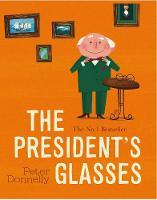 The President's Glasses (Board book)