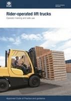 Rider-operated lift trucks: operator training and safe use - Legislation series L117 / L 117 (Paperback)