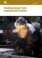 Avoiding danger from underground services - Health and safety guidance HSG47 / HSG 47 (Paperback)