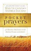 Pocket Prayers: 40 Simple Prayers that Bring Peace and Rest (Paperback)