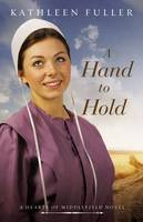 A Hand to Hold - A Hearts of Middlefield Novel 3 (Paperback)