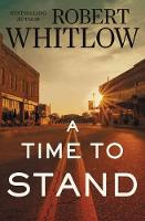 A Time to Stand (Paperback)