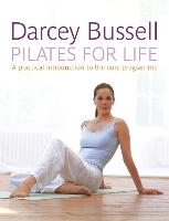 Pilates for Life: The most straightforward guide to achieving the body you want at home (Paperback)