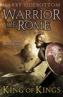 Warrior of Rome II: King of Kings (Hardback)