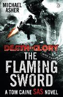 Death or Glory II: The Flaming Sword - Death or Glory (Paperback)