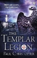 The Templar Legion - The Templars series (Paperback)