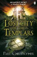 Lost City of the Templars - The Templars series (Paperback)