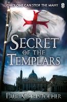 Secret of the Templars - The Templars series (Paperback)