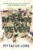 The Revenge of Seven: Lorien Legacies Book 5 - The Lorien Legacies (Hardback)
