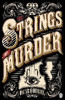 The Strings of Murder: Frey & McGray Book 1 - A Victorian Mystery (Paperback)