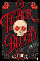 A Fever of the Blood: A Victorian Mystery Book 2 - A Victorian Mystery (Paperback)