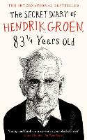 The Secret Diary of Hendrik Groen, 831/4 Years Old