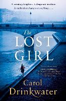 The Lost Girl: A captivating tale of mystery and intrigue. Perfect for fans of Dinah Jefferies (Hardback)