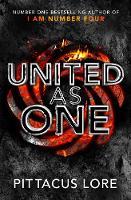 United As One: Lorien Legacies Book 7 - The Lorien Legacies (Hardback)
