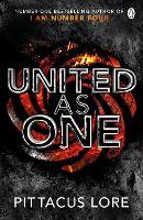 United As One: Lorien Legacies Book 7 - The Lorien Legacies (Paperback)