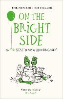 On the Bright Side: The new secret diary of Hendrik Groen (Hardback)