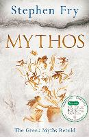 Mythos: A Retelling of the Myths of Ancient Greece (Hardback)