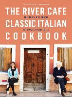 The River Cafe Classic Italian Cookbook (Paperback)