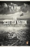 The Scottish Nation: A Modern History (Paperback)