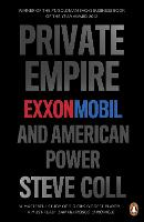 Private Empire: ExxonMobil and American Power (Paperback)