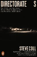 Directorate S: The C.I.A. and America's Secret Wars in Afghanistan and Pakistan, 2001-2016 (Paperback)