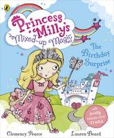 Princess Milly's Mixed Up Magic - The Birthday Surprise (Paperback)
