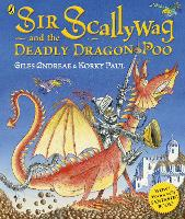 Sir Scallywag and the Deadly Dragon Poo (Paperback)