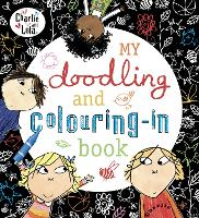 Charlie and Lola: My Doodling and Colouring-In Book