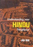 Understanding Your Hindu Neighbour
