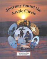 Journey Round the Arctic Circle (Hardback)