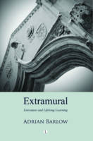 Extramural: Literature and Lifelong Learning (Paperback)