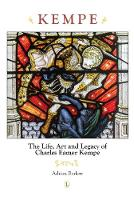 Kempe: The Life, Art and Legacy of Charles Eamer Kempe (Paperback)