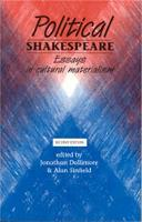 Political Shakespeare: Essays in Cultural Materialism (Paperback)