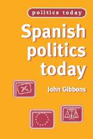 Spanish Politics Today - Politics Today (Paperback)