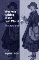 Women'S Writing of the First World War: An Anthology (Paperback)