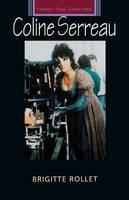 Coline Serreau - French Film Directors Series (Paperback)