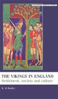 The Vikings in England: Settlement, Society and Culture - Manchester Medieval Studies (Paperback)
