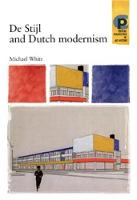 De Stijl and Dutch Modernism - Critical Perspectives in Art History (Paperback)