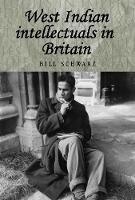 West Indian Intellectuals in Britain - Studies in Imperialism (Paperback)