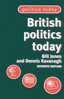 British Politics Today: 7th Edition - Politics Today (Paperback)