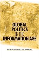 Global Politics in the Information Age (Hardback)