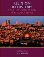 Religion in History: Conflict, Conversion and Coexistence (Paperback)