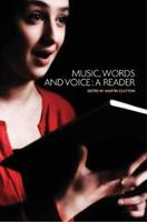 Music, Words and Voice: A Reader (Hardback)