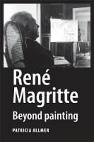 Rene Magritte: Beyond Painting (Hardback)