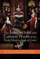 The Intellectual and Cultural World of the Early Modern Inns of Court (Hardback)