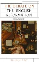 The Debate on the English Reformation - Issues in Historiography (Hardback)