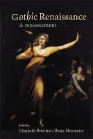 Gothic Renaissance: A Reassessment (Hardback)