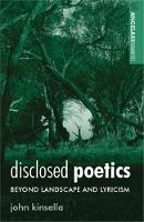 Disclosed Poetics: Beyond Landscape and Lyricism - Angelaki Humanities (Paperback)
