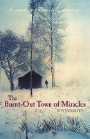 The Burnt-Out Town of Miracles (Paperback)