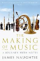 The Making of Music (Paperback)